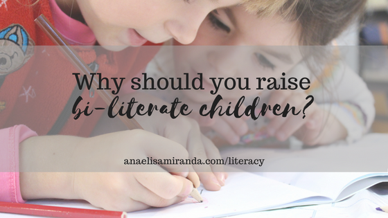 Why you should raise bi-literate children